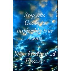 Step Into Goodness