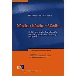 0 Dezibel + 0 Dezibel = 3 Dezibel. Jürgen H. Maue  - Buch