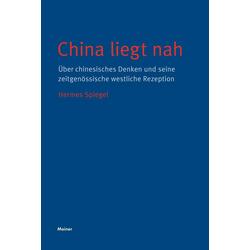 China liegt nah als Buch von Hermes Spiegel