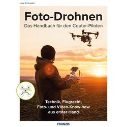 Foto-Drohnen: eBook von Uwe Schneider