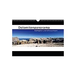 Dolomitenpanorama Gipfelglück und Sehnsuchtsort (Wandkalender 2021 DIN A4 quer)