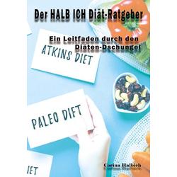 Der HALB ICH Diät-Ratgeber