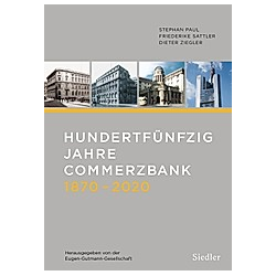 Hundertfünfzig Jahre Commerzbank 1870-2020