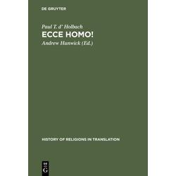 Ecce homo! als Buch von Paul T. D' Holbach