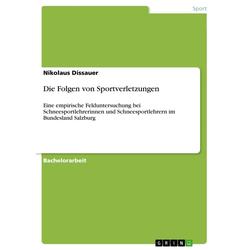 Die Folgen von Sportverletzungen: eBook von Nikolaus Dissauer