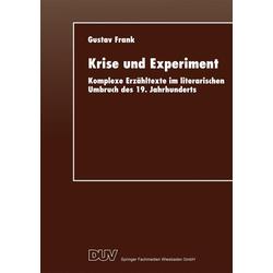 Krise und Experiment: eBook von