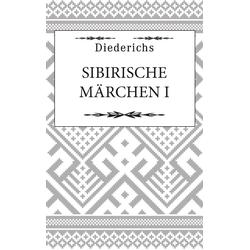 Sibirische Märchen I: eBook von