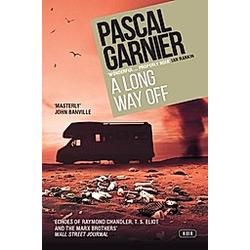 A Long Way Off. Pascal Garnier  - Buch