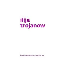 Ilija Trojanow. Ilija Trojanow  - Buch