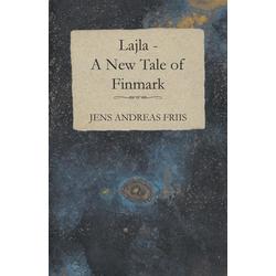 Lajla - A New Tale of Finmark als Taschenbuch von Jens Andreas Friis