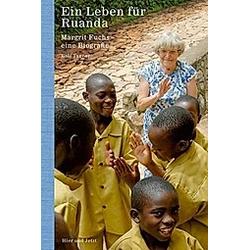 Tanner  R: Leben für Ruanda. Rolf Tanner  - Buch