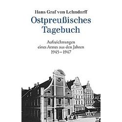 Ostpreußisches Tagebuch. Hans Graf von Lehndorff  - Buch