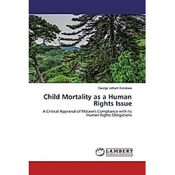 Child Mortality as a Human Rights Issue. George Jotham Kondowe  - Buch