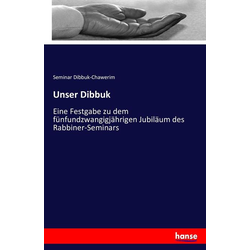 Unser Dibbuk als Buch von Seminar Dibbuk-Chawerim