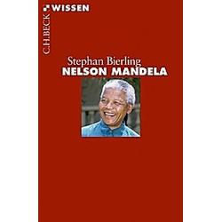 Nelson Mandela. Stephan Bierling  - Buch