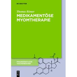 Medikamentöse Myomtherapie: Buch von Thomas Römer