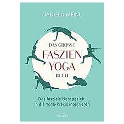 Das große Faszien-Yoga Buch