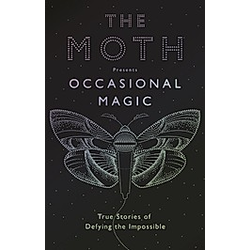 The Moth: Occasional Magic - Buch