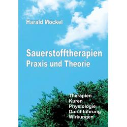 Sauerstofftherapien Praxis und Theorie: Buch von Harald Möckel