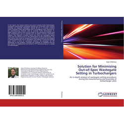 Solution for Minimising Out-of-Spec Wastegate Setting in Turbochargers als Buch von Salar Eftekhary