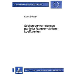 Stichprobenverteilungen partieller Rangkorrelationskoeffizienten. KLAUS STICKER  - Buch