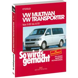 VW Multivan / VW Transporter T5 So wird´s gemacht Band 134