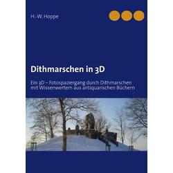 Dithmarschen in 3D als Buch von H. -W. Hoppe