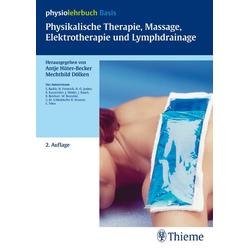 Physikalische Therapie Massage Elektrotherapie und Lymphdrainage: eBook von