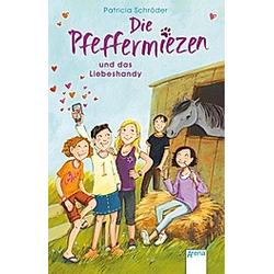 Die Pfeffermiezen und das Liebeshandy / Die Pfeffermiezen Bd.3. Patricia Schröder  - Buch