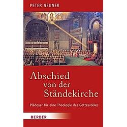 Abschied von der Ständekirche. Peter Neuner  - Buch