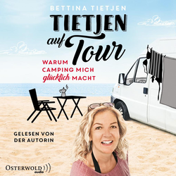Tietjen auf Tour als Hörbuch Download von Bettina Tietjen