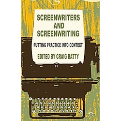 Screenwriters and Screenwriting - Buch