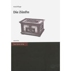 Die Zünfte als Buch von Arnd Kluge