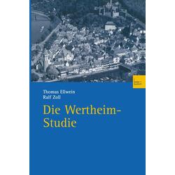 Die Wertheim-Studie als Buch von Thomas Ellwein/ Ralf Zoll