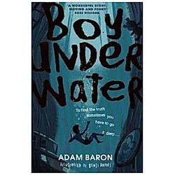 Boy Underwater. Adam Baron  - Buch