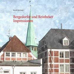 Bergedorfer und Reinbeker Impressionen als Buch von Ronald Hartmann