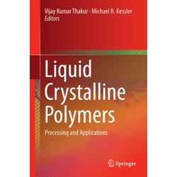 Liquid Crystalline Polymers: Buch von