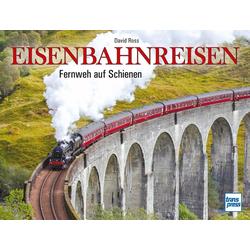 Eisenbahnreisen: Buch von David Ross