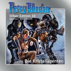 Perry Rhodan Silber Edition 34: Die Kristallagenten als Hörbuch Download von William Voltz/ H.G. Ewers/ Kurt Mahr/ K.H. Scheer