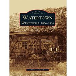Watertown Wisconsin: eBook von W. F. Jannke III