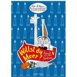 Hölker Verlag - Der kleine Küchenfreund: Willst du Meer? als Buch von