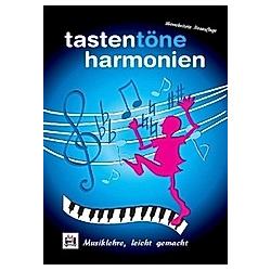 Tasten Töne Harmonien. Reinhard Wiedenbruch  - Buch