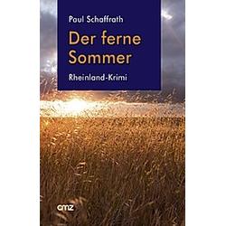 Der ferne Sommer. Paul Schaffrath  - Buch