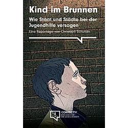 Schurian  C: Kind im Brunnen. Christoph Schurian  - Buch