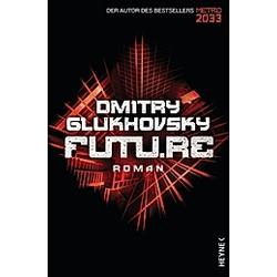 Futu.re. Dmitry Glukhovsky  - Buch
