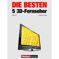 Die besten 5 3D-Fernseher (Band 2)