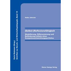 (Selbst-)Reflexionsfähigkeit als Buch von Heike Jahncke