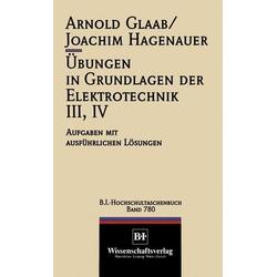 Übungen in Grundlagen der Elektrotechnik III, IV
