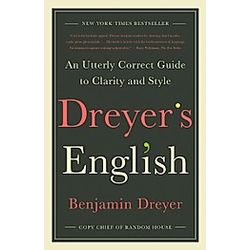 Dreyer's English. Benjamin Dreyer  - Buch