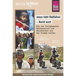 Jesus liebt Radfahrer - Navid auch - Mit dem Fahrrad um die Welt